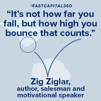 """""""It's not how far you fall but how high you bounce that counts"""" is a quote that will inspire your small business team."""