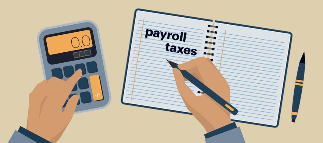 """One hand punches keys on a calculator while another hand scrawls on a notepad labeled """"Payroll Taxes."""""""