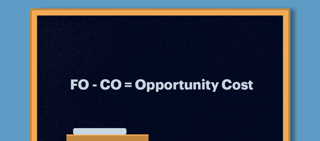 The equation FO - CO = Opportunity Cost is written on a chalkboard.