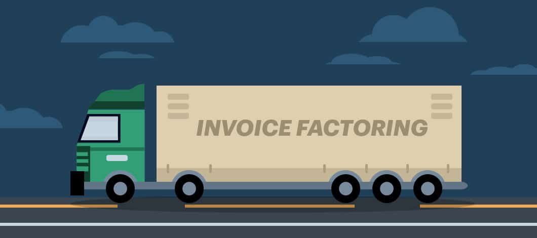 """A truck pulling a long-haul trailer labeled """"Invoice Factoring"""" heads down the highway."""