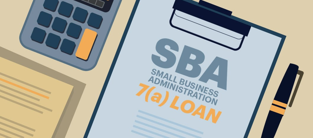"""A clipboard holding a form that reads """"SBA 7(a) loan"""" sits on a desk next to a pen and a calculator."""