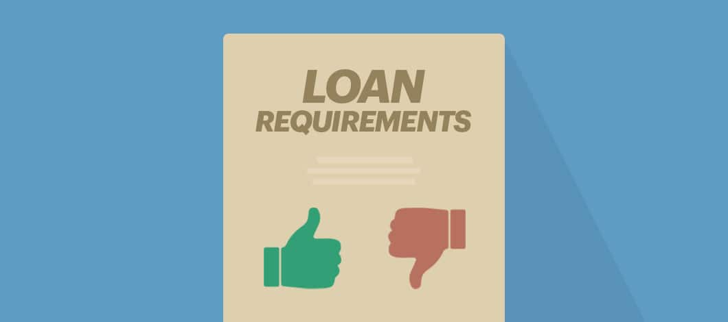 """A document reads, """"Loan Requirements."""" On one side of the document, there's a red thumbs-down hand. On the other side, there is a green thumbs-up hand."""